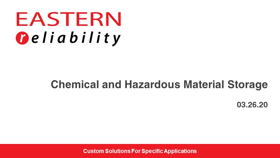 Chemical and Hazardous Material Storage Slide Deck